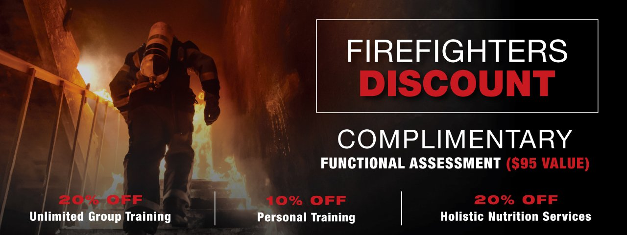 Firefighters Discount On Personal Training, Group Training, Holistic Nutrition Services